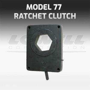 Model 77 Ratchet Clutch